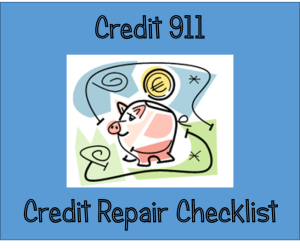Credit 911 Repair Checklist